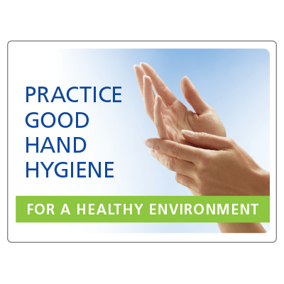 Practice good hand hygiene for a healthy environment
