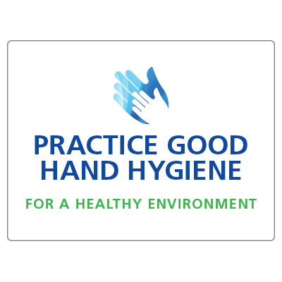 Practice good hand hygiene for a healthy environment 2