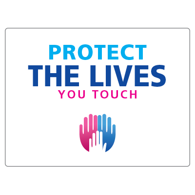 Protect the lives you touch 2